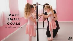 mindset - make small goals