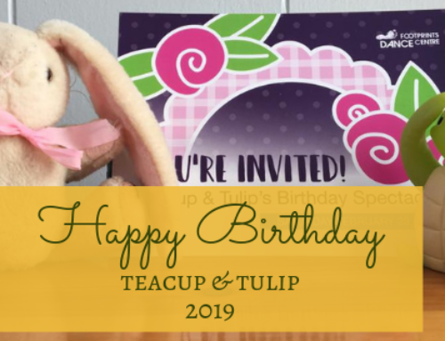 Happy Birthday Teacup and Tulip! – 3-6 Year Old Dance