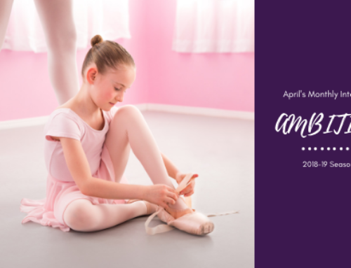 AMBITION – April's Monthly Intention | Woodstock Dance Studio