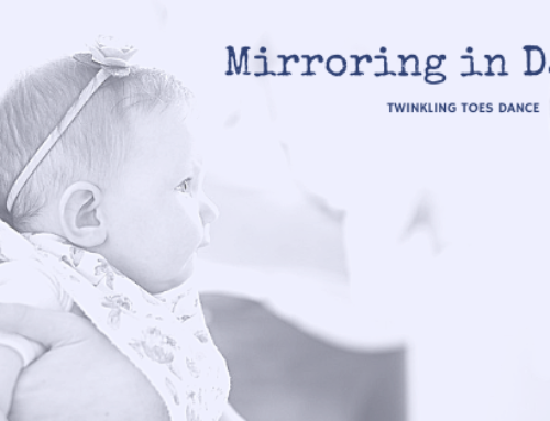Mirroring in Dance | Baby Dance Classes Woodstock